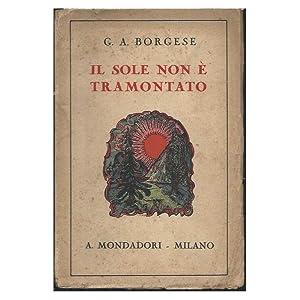 IL SOLE NON _ TRAMONTATO: Borghese, G. A.