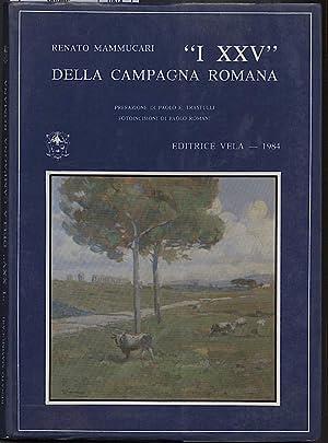 """I XXV"""" DELLA CAMPAGNA ROMANA: Mammuccari, Renato"""