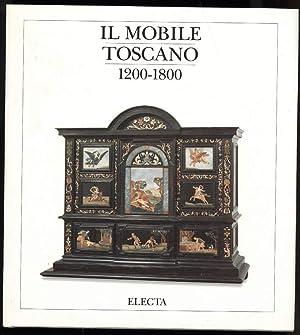 IL MOBILE TOSCANO 1200-1800: Massinelli, Anna Maria