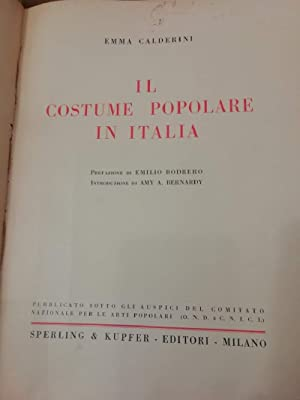 IL COSTUME POPOLARE IN ITALIA (1934): Calderini, Emma