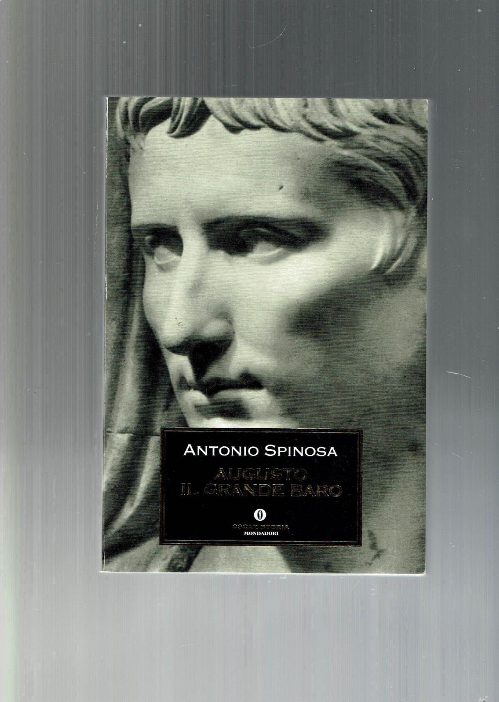 Augusto : il grande baro - Spinosa, Antonio