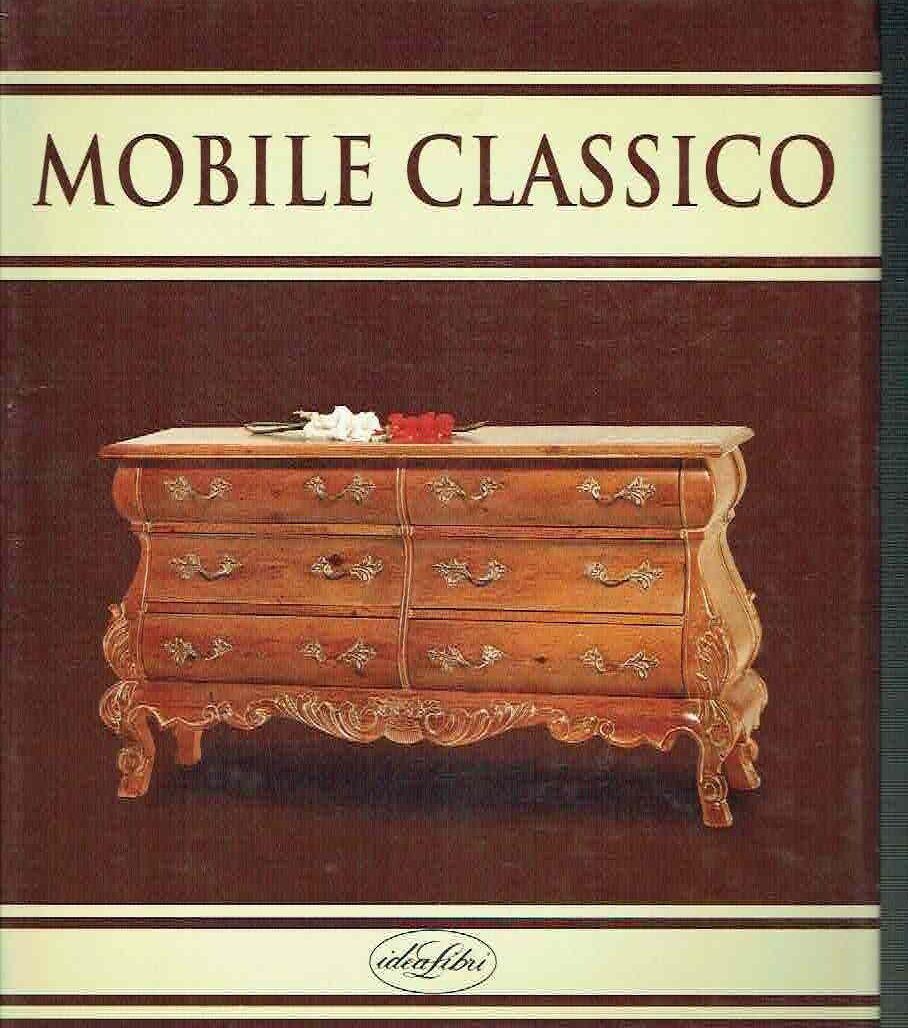 Mobile classico contemporaneo idealibri 2004 by aa vv for Mobile contemporaneo