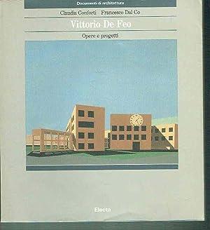 Vittorio De Feo, Opere e Progetti (Documenti: Conforti, Claudio; Co,