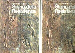 STORIA DELLA RESISTENZA LA GUERRA DI LIBERAZIONE IN ITALIA 1943-1945 ** 2 VOLUMI: SECCHIA PIETRO - ...