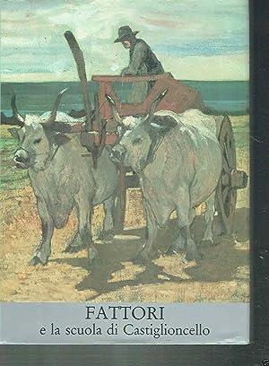FATTORI E LA SCUOLA DI CASTIGLIONCELLO VOLUME: DURBE DARIO