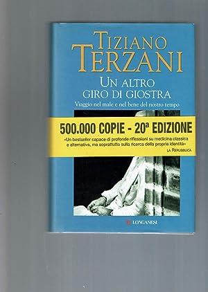UN ALTRO GIRO DI GIOSTRA: Terzani, Tiziano]
