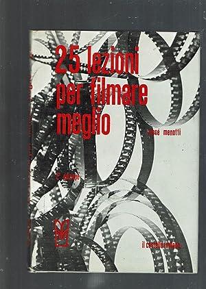 25 LEZIONI PER FILMARE MEGLIO: MOSE' MENOTTI