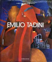Emilio Tadini. (Milano, 1927 - Milano, 25 settembre 2002): Quintavalle Carlo Arturo