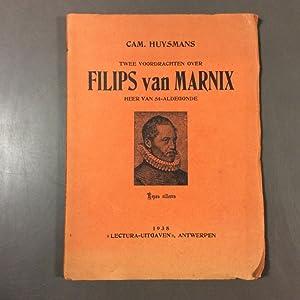 Twee voordrachten over Filips van Marnix, Heer: Cam. Huysmans