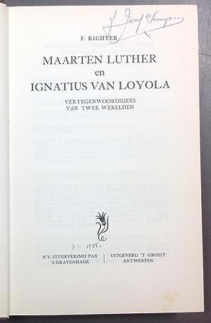Maarten Luther en Ignatius van Loyola: vertegenwoordigers: Richter F.