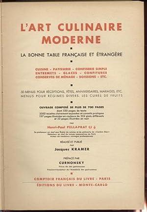 L'Art culinaire moderne, la bonne table française: Pellaprat Henri-Paul