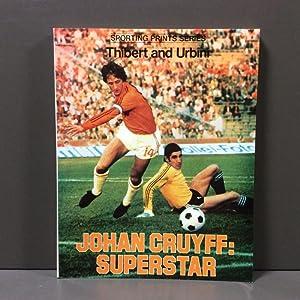 Johan Cruyff, Superstar: Jacques Thibert &
