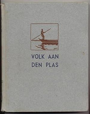 Volk aan den plas: Een boek van: Dorhout U.G.