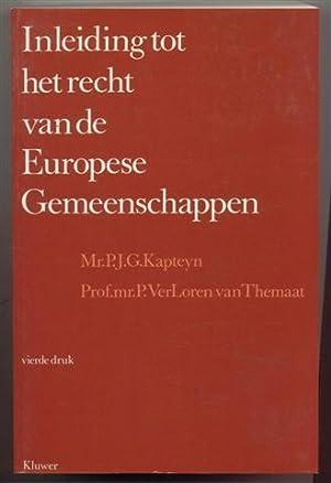 Inleiding tot het recht van de Europese: Kapteyn P.J.G. -