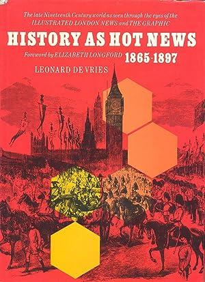 History as hot news 1865-1897: Leonard De Vries