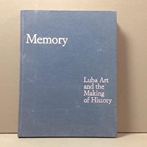 Memory - Luba Art and the making: Nooter Roberts Mary