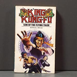 King Kung-fu, son of the flying tiger: Macao Marshall