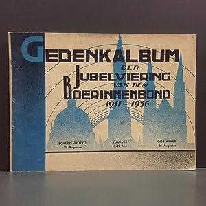 Gedenkalbum der jubelviering van den boerinnenbond 1911-1936: N/A