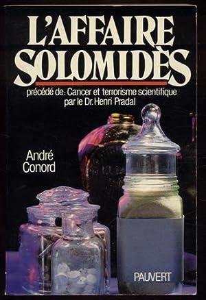 L\'Affaire Solomidès précédé de Cancer et terrorisme: Conord André