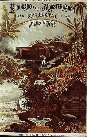 Eldorado en het monsterkanon van staalstad gevolgd: Jules Verne