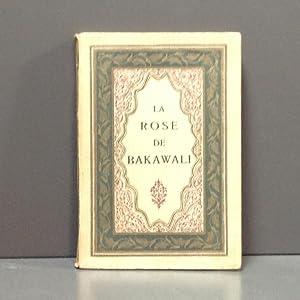 La rose de Bakawali: Garcin De Tassy