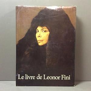 Le Livre de Leonor Fini: Peintures, dessins,: Jose Alvarez