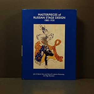 Masterpieces of Russian stage design 1880-1930 Vol.: Bowlt John E.