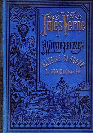 Mathias Sandorf, De Middellandsche Zee: Verne Jules