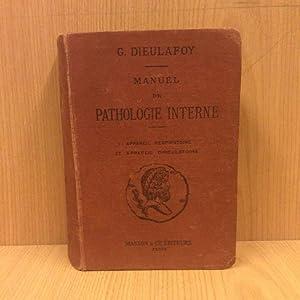 Manuel de pathologie interne: Maladies de l\'appareil: Dieulafoy Georges