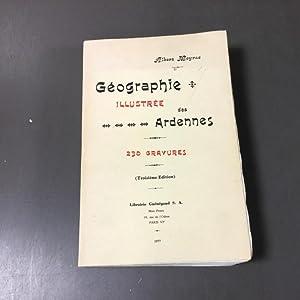 Géographie illustrée des Ardennes (230 gravures): Meyrac Albert