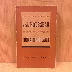 Les pages immortelles de J.-J. Rousseau: Rolland Romain