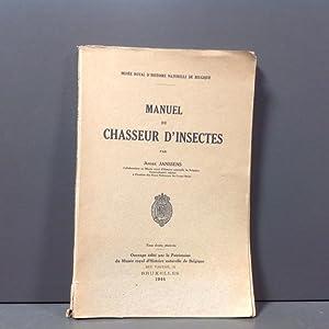 Manuel du chasseur d\'insectes: Janssens André