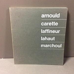 Arnould, carette, laffineur, lahaut, marchoul: N/A