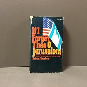 If I forget thee O Jerusalem: Robert Silverberg