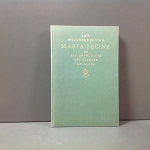 Maria Lecina en een ontmoeting met vreemde: Werumeus Buning J.W.F.