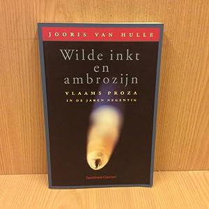 Wilde inkt en ambrozijn, Vlaams proza in: Van Hulle Jooris