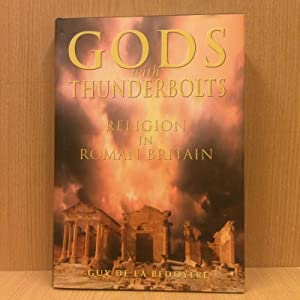 Gods with thunderbolts, religion in Roman Britain