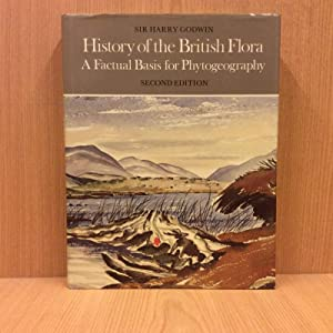 history of the british flora a factual basis for phytogeography cambridge science classics