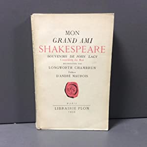 Mon grand ami Shakespeare: Chambrun Longworth