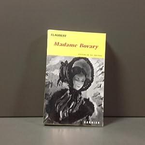 Madame Bovary: Mœurs de province: Flaubert Gustave