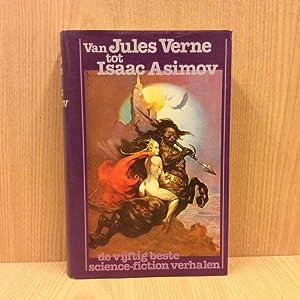 Van Jules Verne tot Isaac Asimov, De: Verne Jules, Asimov