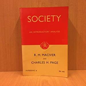 Society, an introductory analysis: Maciver R.M. -