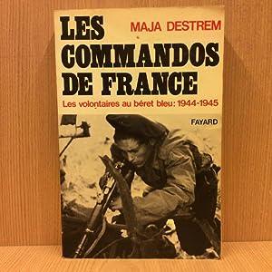 Les commandos de France - Les volontaires: Destrem Maja