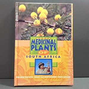 Medicinal plants of South Africa: Van Wyk Ben-Erik