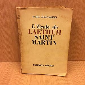 L\'Ecole de Laethem-Saint-Martin: Haesaerts Paul