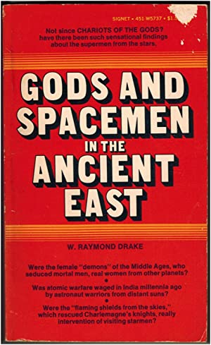 Gods and Spacemen in the Ancient East: W. Raymond Drake