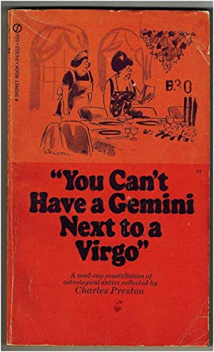 You Can't Have a Gemini Next to a Virgo
