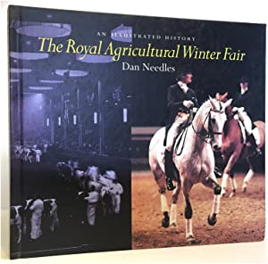 The Royal Agricultural Winter Fair: An Illustrated History