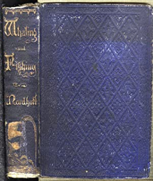 Whaling and Fishing (1856)(1st ed.)
