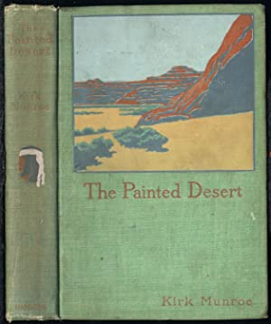 The Painted Desert: A Story of Northern Arizona (1897)(1st edition)